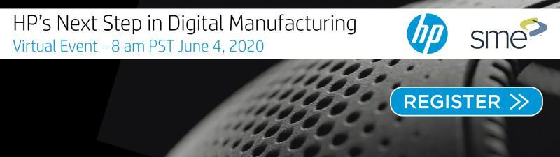 HP's Next Sept in Digital Manufacturing Virtual Event